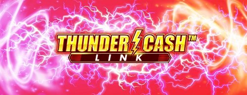 THUNDER CASH™ LINK strikes in North America