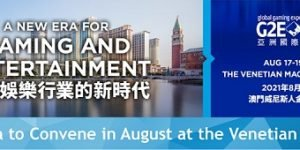 G2E Asia 2021 set for August 17-19