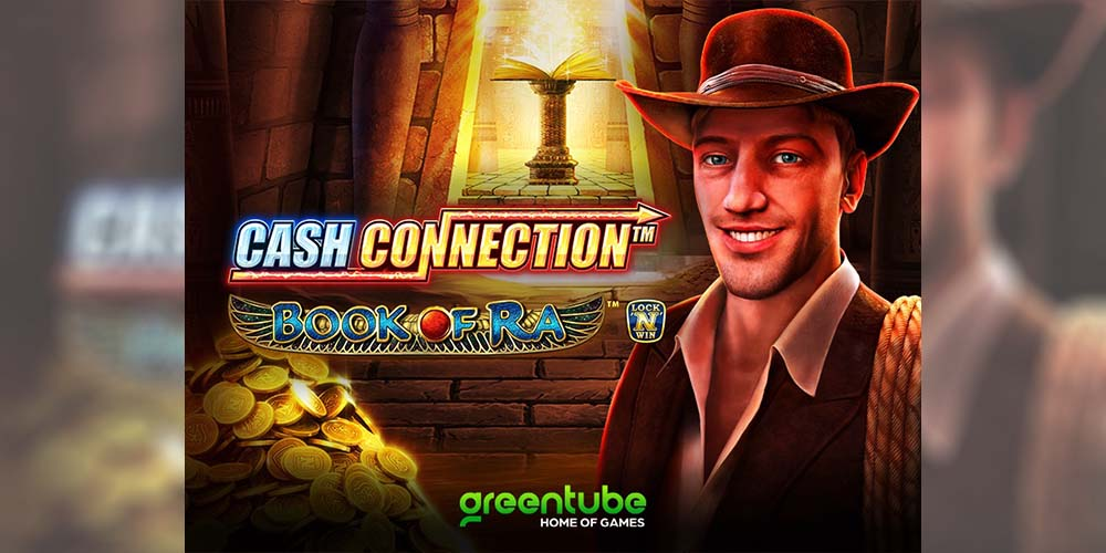 GREENTUBE embarks on a fresh adventure in Cash Connection™ – Book of Ra™